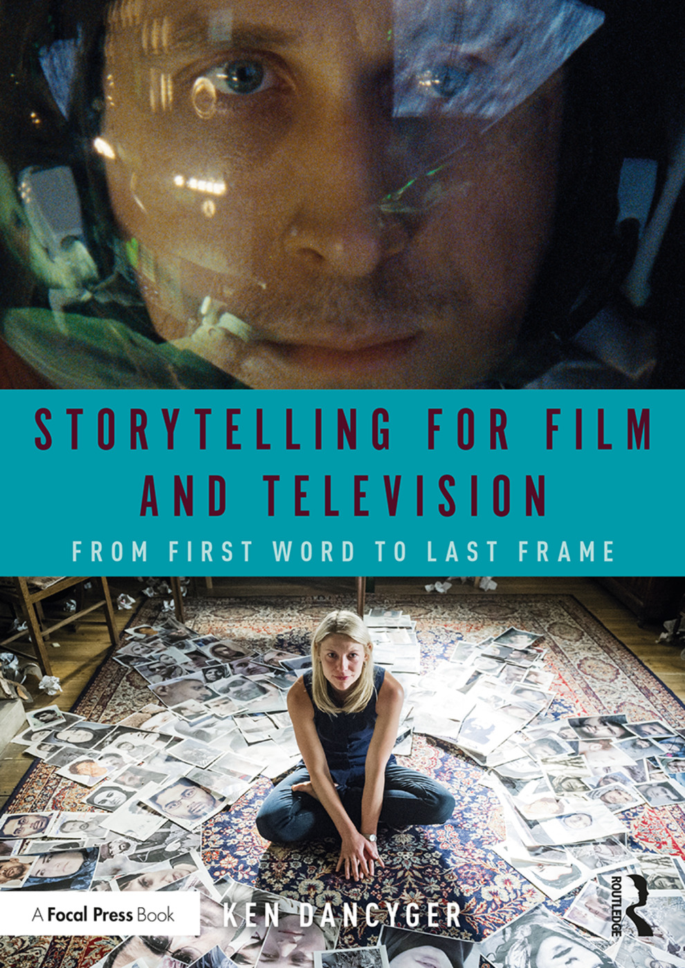 Storytelling for Film and Television: From First Word to Last Frame book cover