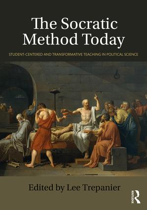 The Socratic Method Today: Student-Centered and Transformative Teaching in Political Science book cover