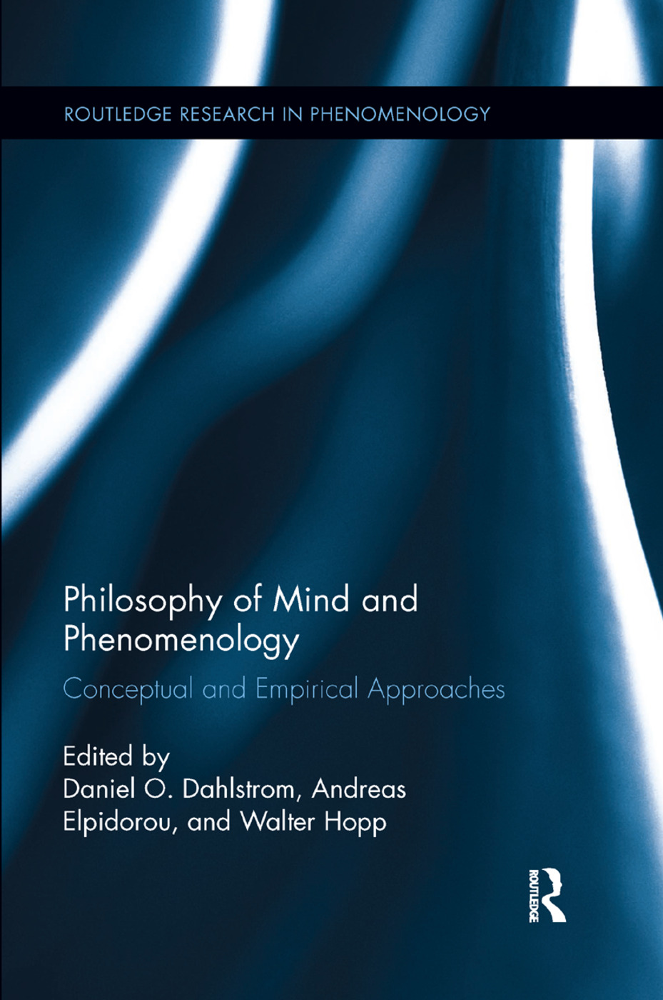 Philosophy of Mind and Phenomenology: Conceptual and Empirical Approaches, 1st Edition (Paperback) book cover