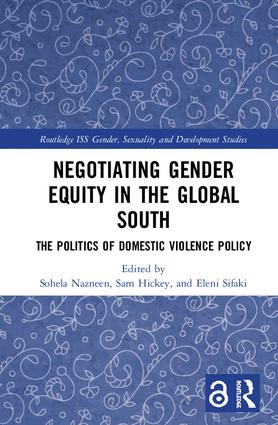 Negotiating Gender Equity in the Global South (Open Access): The Politics of Domestic Violence Policy, 1st Edition (Hardback) book cover