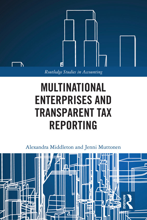 Multinational Enterprises and Transparent Tax Reporting: 1st Edition (Hardback) book cover