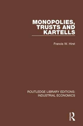 Monopolies, Trusts and Kartells: 1st Edition (Hardback) book cover