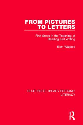From Pictures to Letters: First Steps in the Teaching of Reading and Writing book cover