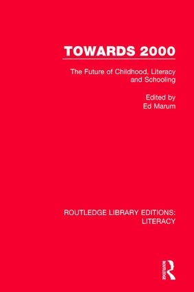 Towards 2000: The Future of Childhood, Literacy and Schooling book cover