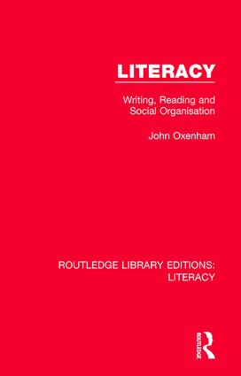 Literacy: Writing, Reading and Social Organisation book cover