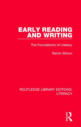 Early Reading and Writing: The Foundations of Literacy book cover