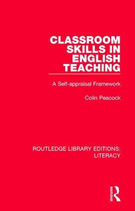 Classroom Skills in English Teaching: A Self-appraisal Framework, 1st Edition (Hardback) book cover