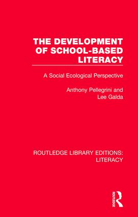 The Development of School-based Literacy: A Social Ecological Perspective book cover