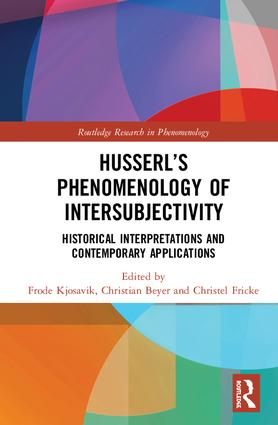 Husserl's Phenomenology of Intersubjectivity: Historical Interpretations and Contemporary Applications Couverture du livre