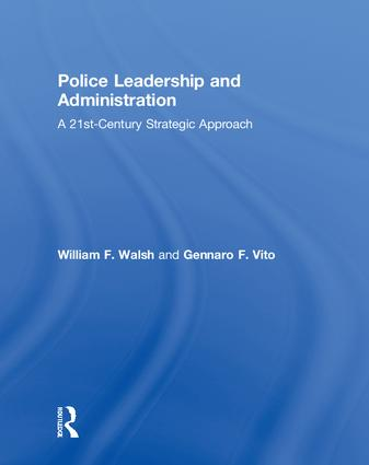 Police Leadership and Administration: A 21st-Century Strategic Approach book cover