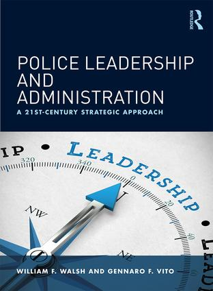 Police Leadership and Administration: A 21st-Century Strategic Approach (Paperback) book cover