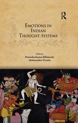 Emotions in Indian Thought-Systems: 1st Edition (Paperback) book cover