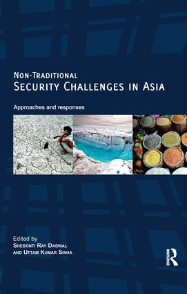Non-Traditional Security Challenges in Asia: Approaches and Responses, 1st Edition (Paperback) book cover