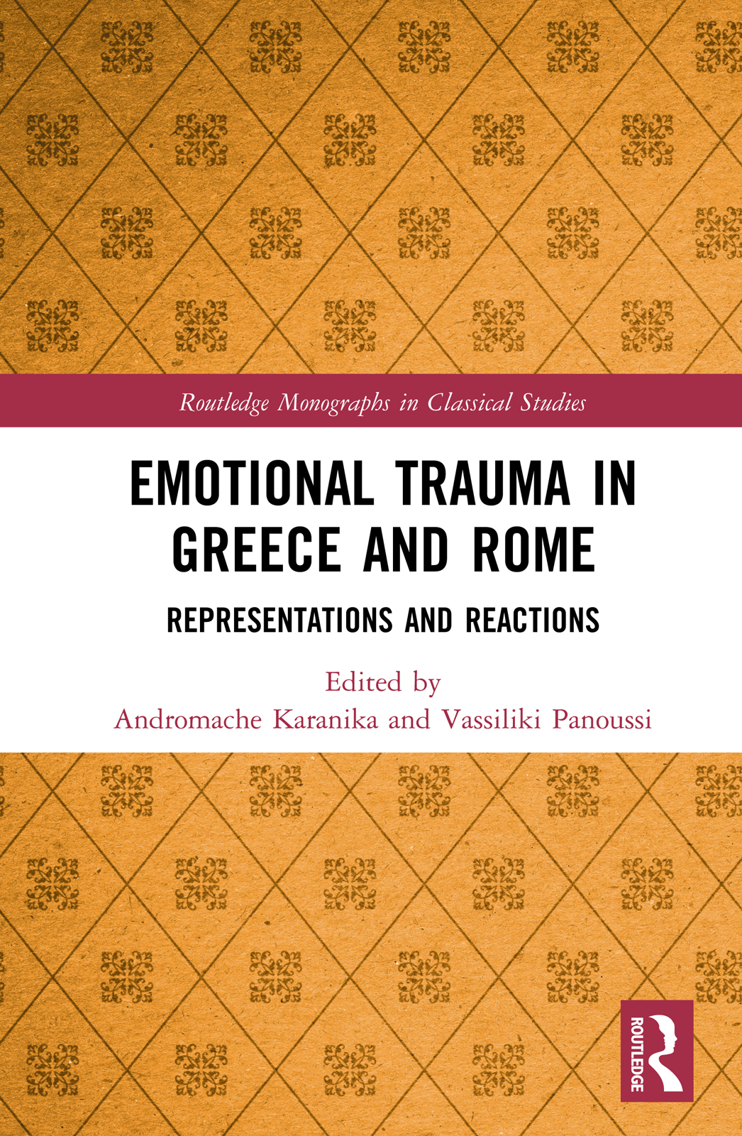 Emotional Trauma in Greece and Rome: Representations and Reactions book cover