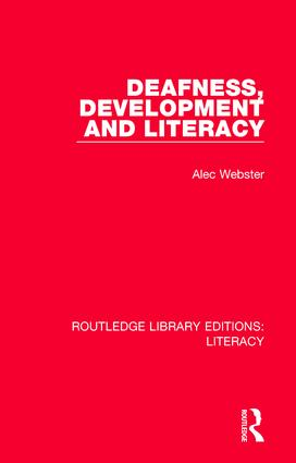 Deafness, Development and Literacy book cover