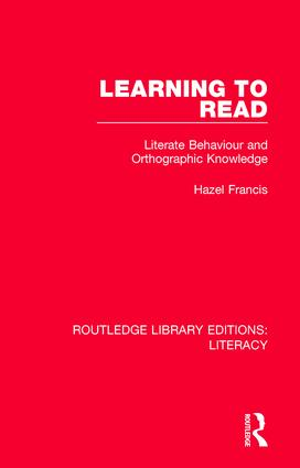 Learning to Read: Literate Behaviour and Orthographic Knowledge book cover