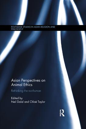 Asian Perspectives on Animal Ethics: Rethinking the Nonhuman book cover