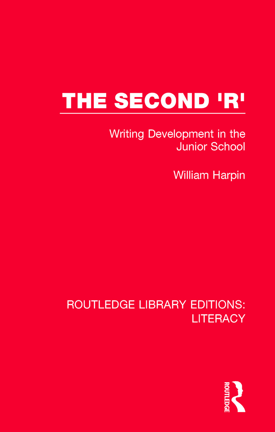 The Second 'R': Writing Development in the Junior School, 1st Edition (Paperback) book cover