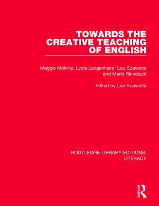 Towards the Creative Teaching of English: 1st Edition (Paperback) book cover
