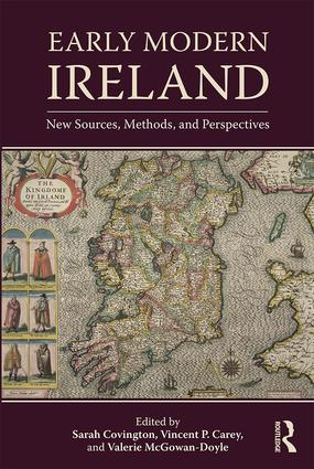 Early Modern Ireland: New Sources, Methods, and Perspectives book cover