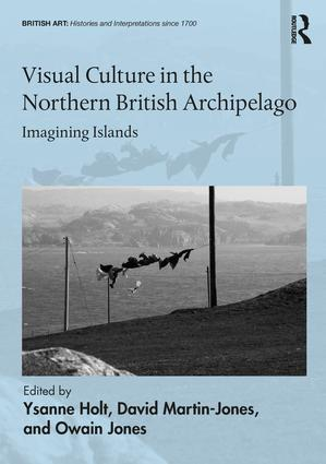 Visual Culture in the Northern British Archipelago: Imagining Islands book cover