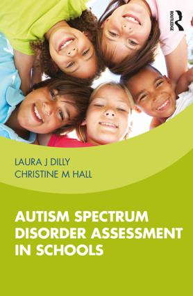 Autism Spectrum Disorder Assessment in Schools book cover