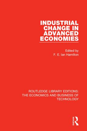 Industrial Change in Advanced Economies: 1st Edition (Hardback) book cover