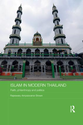 Islam in Modern Thailand: Faith, Philanthropy and Politics book cover