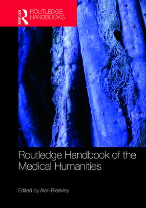 Routledge Handbook of the Medical Humanities book cover
