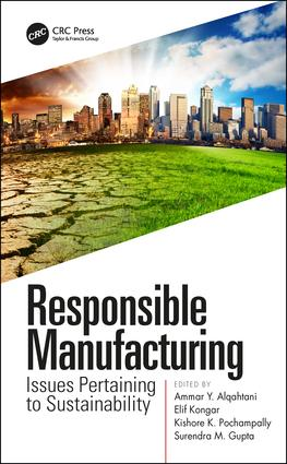 Responsible Manufacturing: Issues Pertaining to Sustainability, 1st Edition (Hardback) book cover