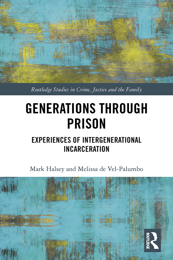 Generations Through Prison: Experiences of Intergenerational Incarceration book cover