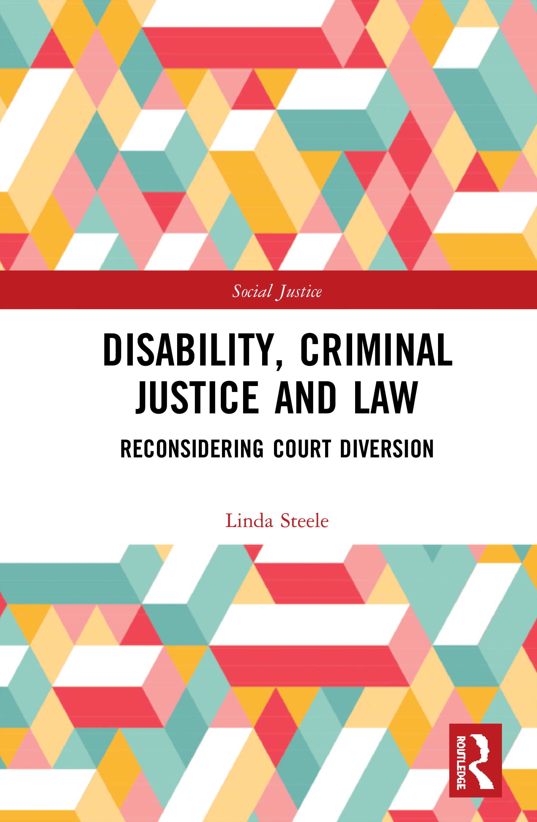 Disability, Criminal Justice and Law: Reconsidering Court Diversion book cover