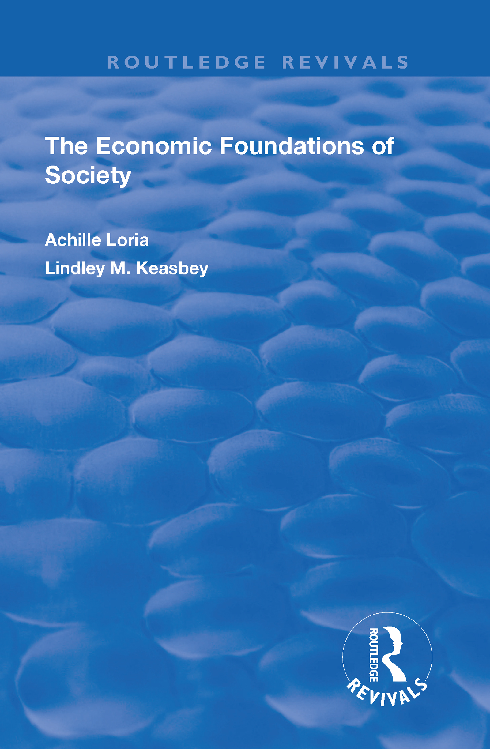 Economic Foundations of Society