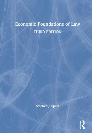 Economic Foundations of Law: 3rd Edition (Hardback) book cover