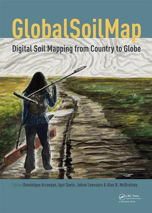 GlobalSoilMap - Digital Soil Mapping from Country to Globe: Proceedings of the Global Soil Map 2017 Conference, July 4-6, 2017, Moscow, Russia book cover