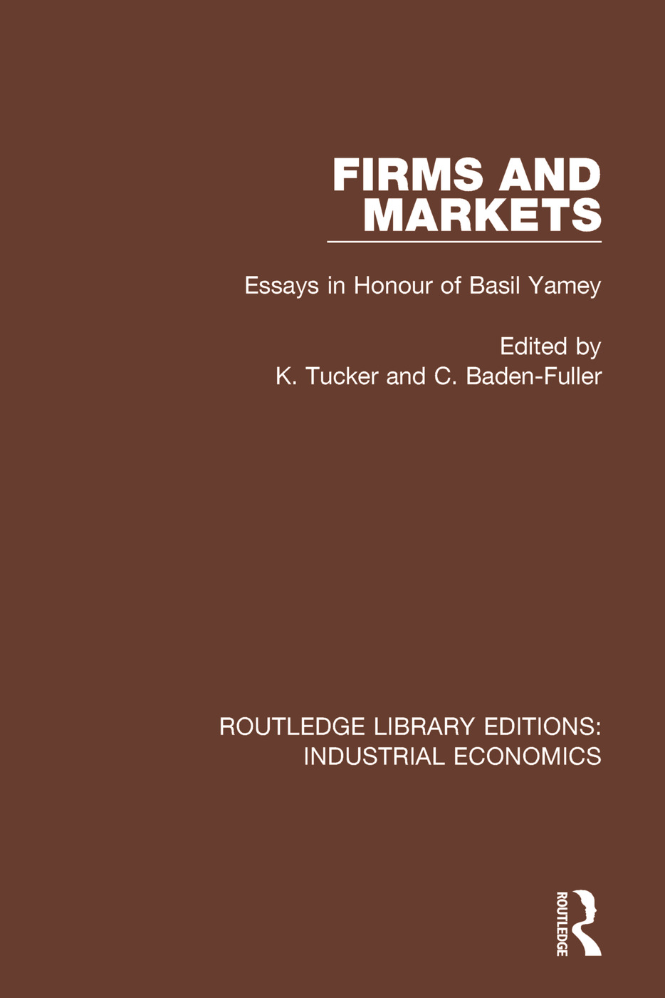 Firms and Markets: Essays in Honour of Basil Yamey book cover