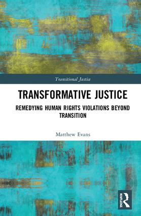 Transformative Justice: Remedying Human Rights Violations Beyond Transition book cover