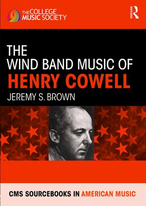 The Wind Band Music of Henry Cowell book cover