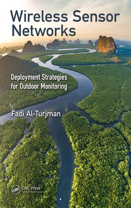 Wireless Sensor Networks: Deployment Strategies for Outdoor Monitoring book cover