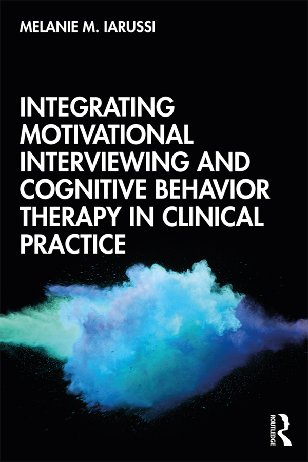 Integrating Motivational Interviewing and Cognitive Behavior Therapy in Clinical Practice book cover