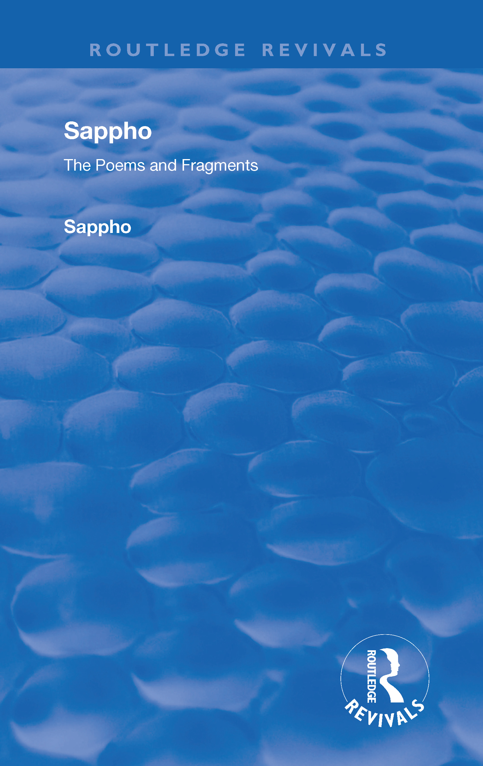 Revival: Sappho - Poems and Fragments (1926)