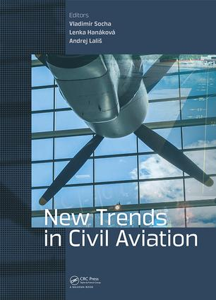 New Trends in Civil Aviation: Proceedings of the 19th International Conference on New Trends in Civil Aviation 2017 (NTCA 2017), December 7-8, 2017, Prague, Czech Republic, 1st Edition (Hardback) book cover