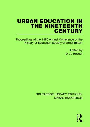 Urban Education in the 19th Century: Proceedings of the 1976 Annual Conference of the History of Education Society of Great Britain book cover