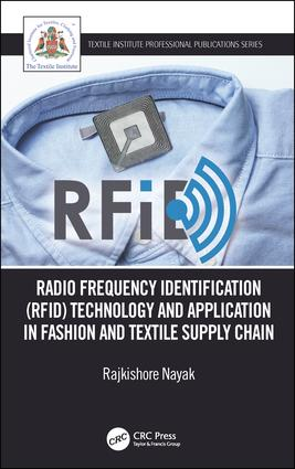 Radio Frequency Identification (RFID) Technology and Application in Fashion and Textile Supply Chain: 1st Edition (Paperback) book cover