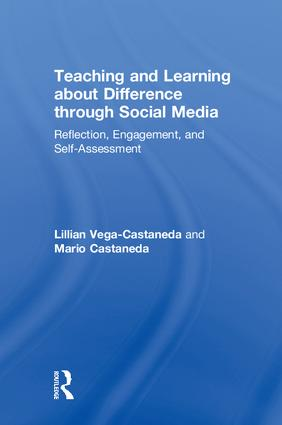Teaching and Learning about Difference through Social Media: Reflection, Engagement, and Self-assessment book cover