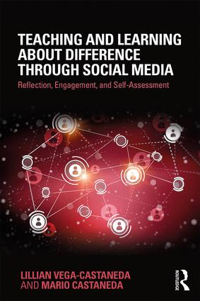 Teaching and Learning about Difference through Social Media: Reflection, Engagement, and Self-assessment, 1st Edition (Paperback) book cover