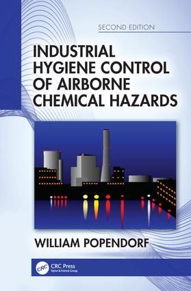 Industrial Hygiene Control of Airborne Chemical Hazards, Second Edition: 2nd Edition (Hardback) book cover