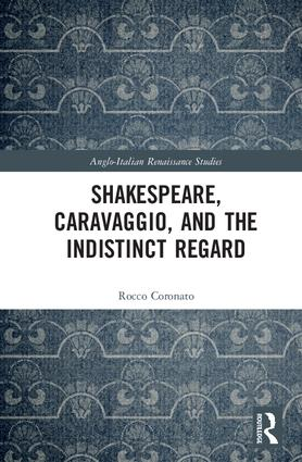 Shakespeare, Caravaggio, and the Indistinct Regard book cover