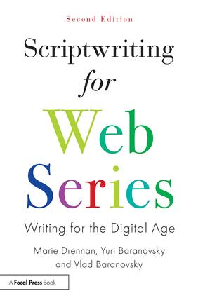 Scriptwriting for Web Series: Writing for the Digital Age book cover