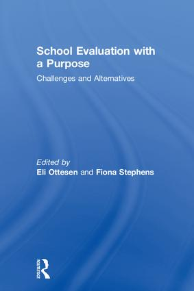 School Evaluation with a Purpose: Challenges and Alternatives, 1st Edition (Hardback) book cover